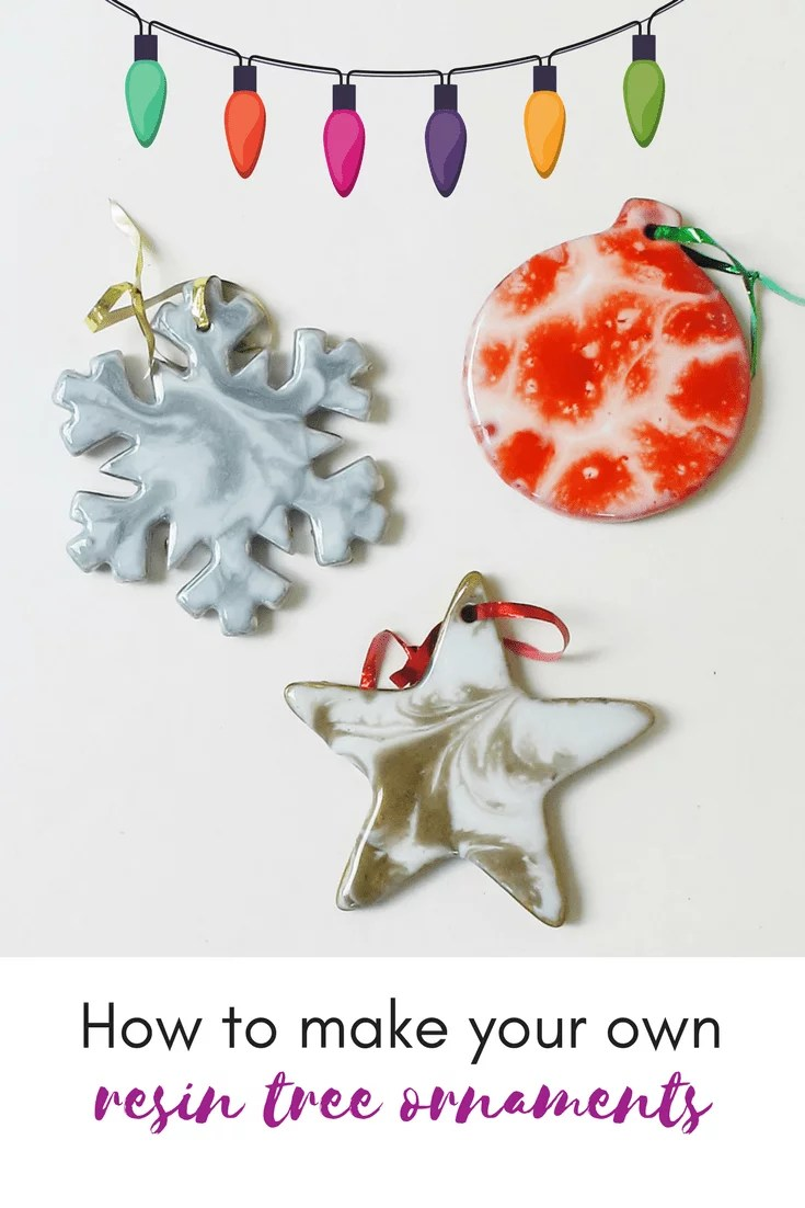 How to make your own resin Christmas tree ornaments