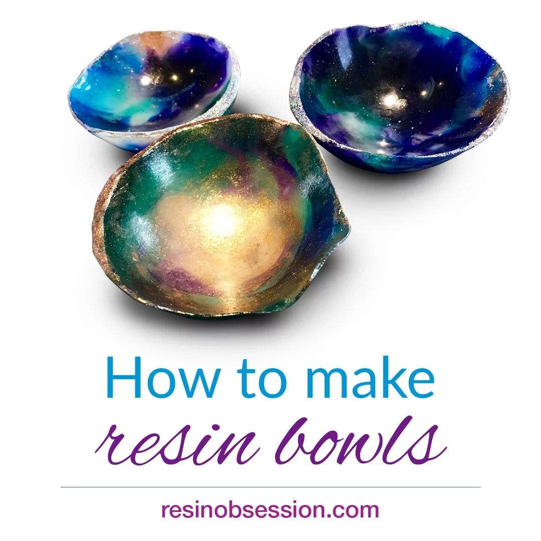 how to make resin bowls