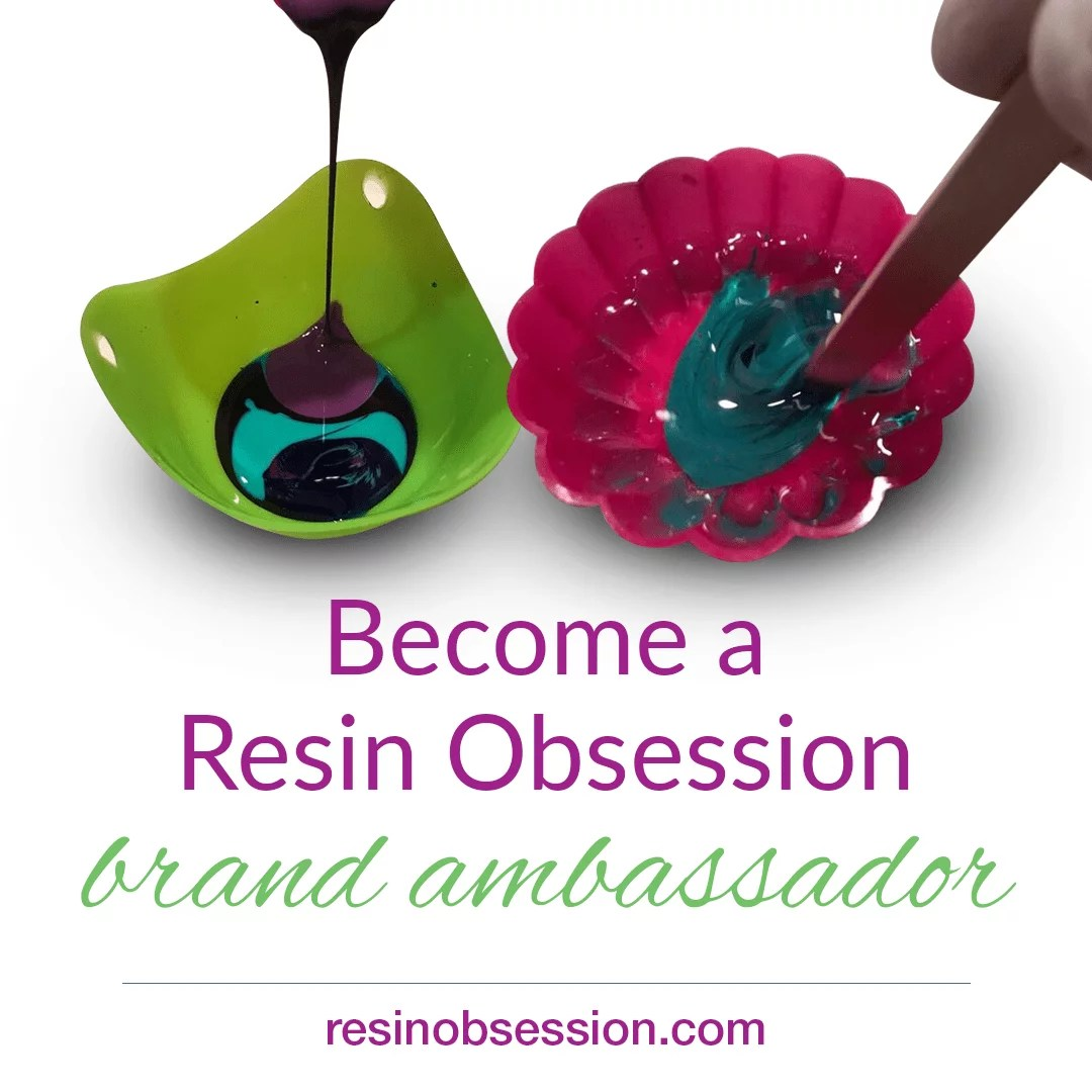 Resin Obsession brand ambassador