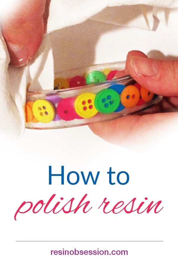 How to polish resin