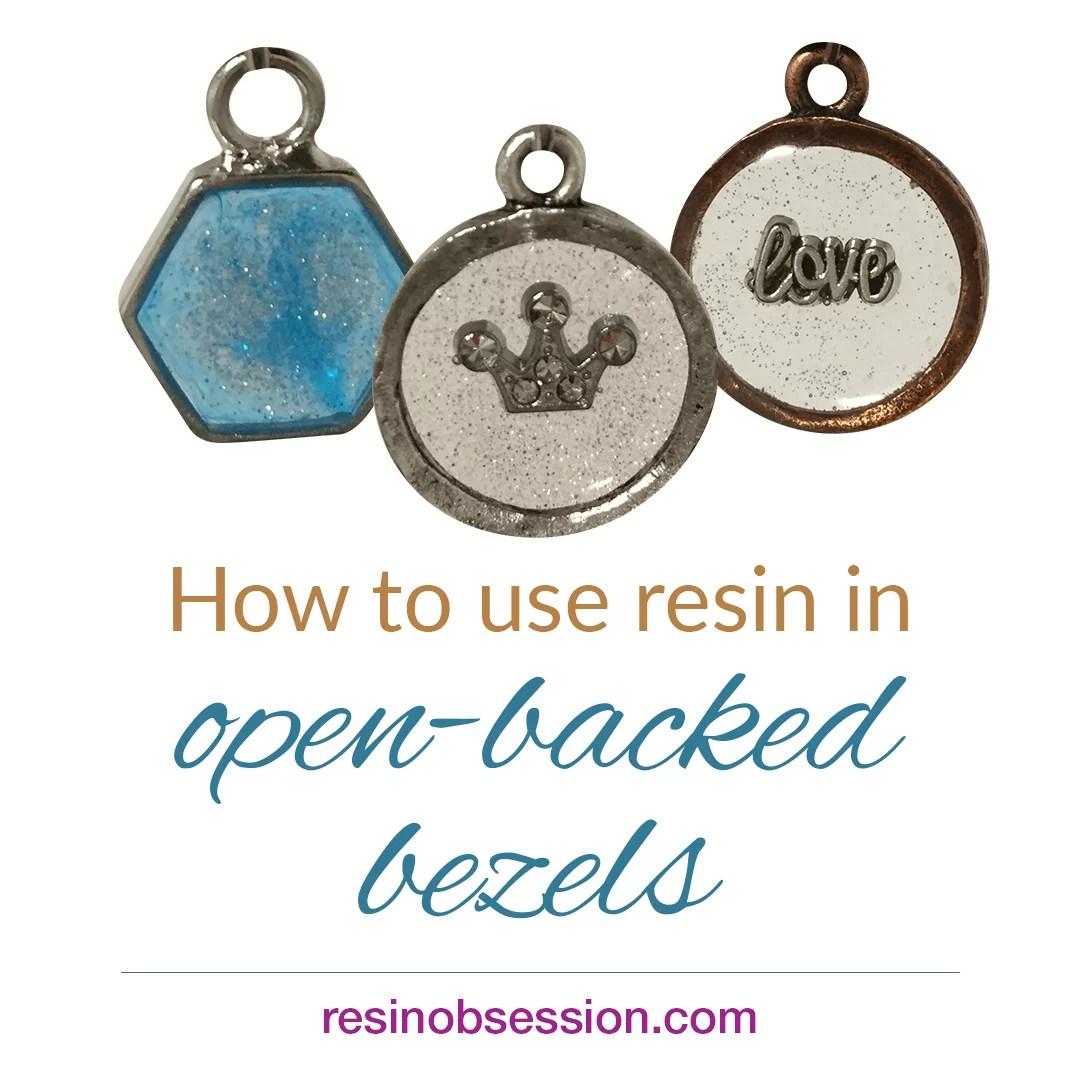 resin in open backed bezels
