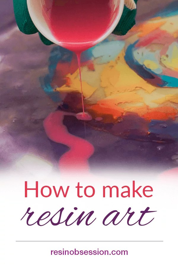 how to make resin art