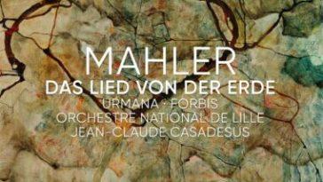 Le Chant de la Terre par Jean-Claude Casadesus et l'Orchestre national de Lille