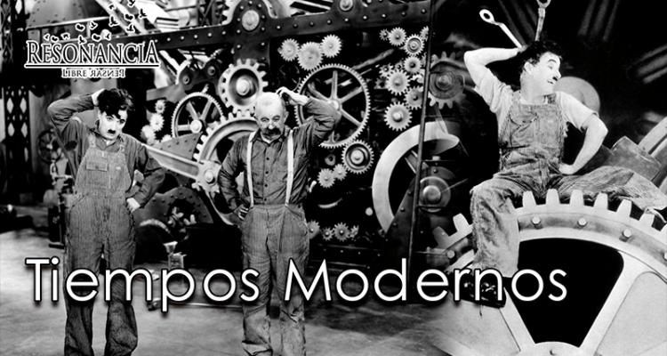 Tiempos Modernos - Chaplin