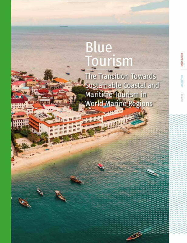 Blue Tourism - The Transition Towards Sustainable Coastal and Maritime Tourism in World Marine Regions