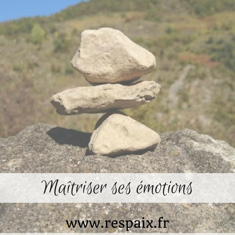 Comment mieux maîtriser ses émotions pour améliorer ses relations ?
