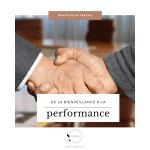De la bienveillance à la performance