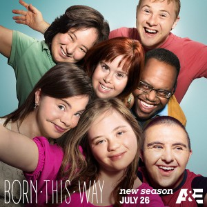 Image shows smiling faces of the seven cast members with the following text at the bottom: Born This Way - new season July 26 - A&E