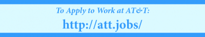 To Apply To Work at AT&T, visit http://att.jobs/