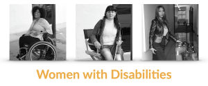 """Three women with disabilities. Text reads """"Women with Disabilities"""""""