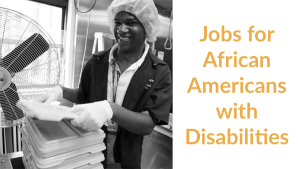 An African American man working. Text: Jobs for African Americans with Disabilities