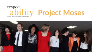 RespectAbility Jewish staff and Fellows smile together. Text: RespectAbility Project Moses