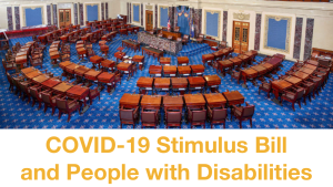 The U.S. Senate chamber, empty, from above. Text: COVID-19 Stimulus Bill and People with Disabilities