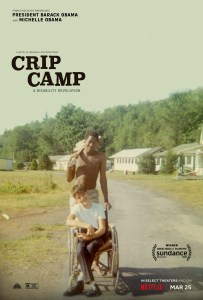 Poster for Crip Camp on Netflix showing Neil Jacobson, sitting in a manual wheelchair, and Alan Ford at Camp Jened in 1968