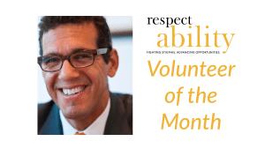 Volunteer of the month. RespectAbility logo. Headshot of Richard Phillips smiling