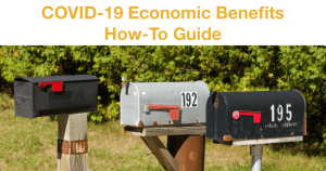 Three closed mailboxes. Text: COVID-19 Economic Benefits How-To Guide