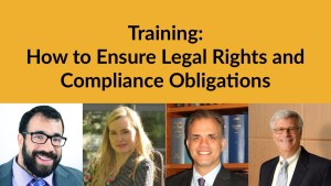 Individual headshots of Matan Koch, Ariella Barker, Bobby Silverstein and Matthew Dietz smiling. Text: Training: How to Ensure Legal Rights and Compliance Obligations