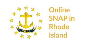 Rhode Island state flag. Text: Online SNAP in Rhode Island