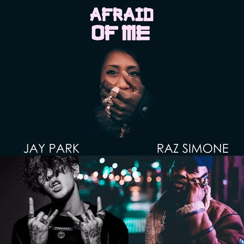 afraid of me