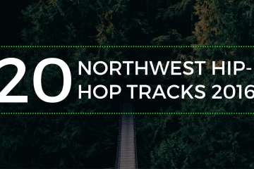 top 20 2016 northwest hip-hop songs