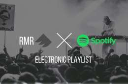 Add Your Music To RMR's Collaborative EDM Spotify Playlist