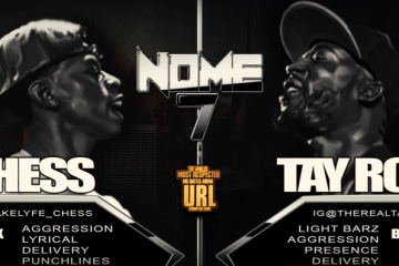 URL N.O.M.E. 7: TAY ROC vs CHESS - Battle of the Year?