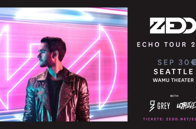 Zedd Coming to Seattle September 30th | Get Tickets To The Echo Tour