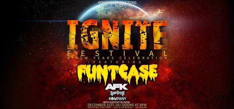 Ignite Festival At Knitting Factory For NYE '17 With Funtcase And More