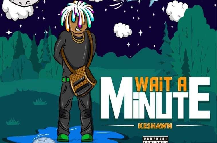 """Seattle Rapper/Producer Keshawn Drops New Single """"Wait a Minute"""""""