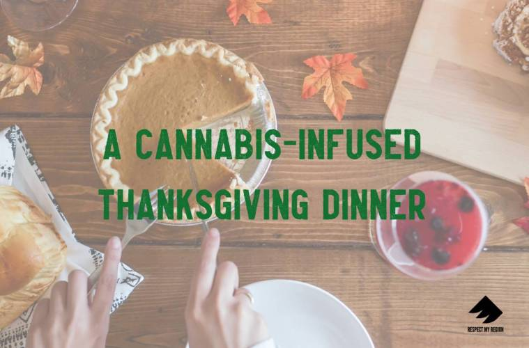 cannabis-infused thanksgiving dinner