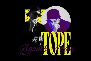 "Tope ""Again & Again"""