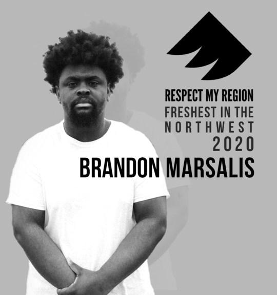 Freshest in the Northwest rising artists 2020 brandon marsalis