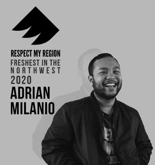 freshest in the northwest rising artists 2020 adrian milanio