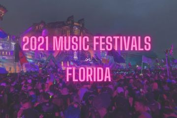 6 Florida Music Festivals Guaranteed To Blow Your Mind