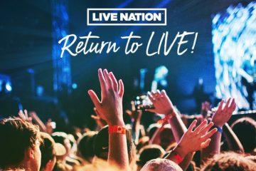 Live Nation Return to Live - image via livenationentertainment.com