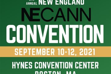 NECANN Boston 2021 is New Englanders' Chance to Get Further Involved in the Cannabis Industry