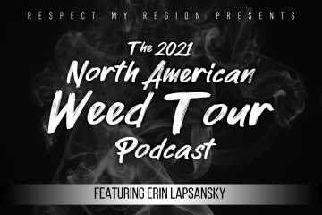 Erin Lapsansky of Insight Cannabis Consulting Discusses Quality Cannabis on Ep 9 of the North American Weed Tour Podcast