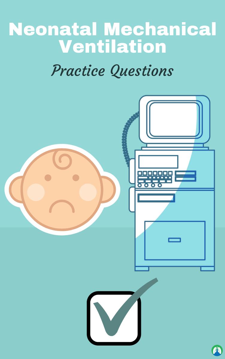 Neonatal & Pediatric Mechanical Ventilation (Practice ...