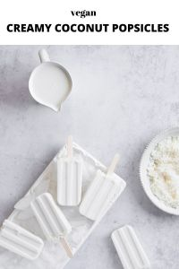 creamy coconut popsicles