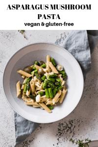 Asparagus Mushroom Pasta vegan and gluten-free