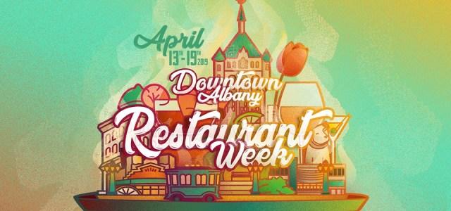 DOWNTOWN ALBANY RESTAURANT WEEK 2019