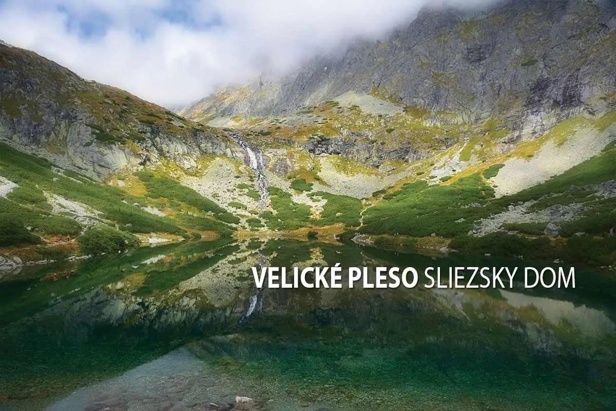 Velické pleso, Sliezsky dom - turistické trasy/ cyklotrasy