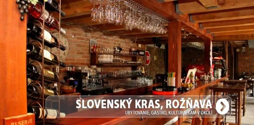 Slovenský kras, Rožňava – ubytovanie, gastro, kam v okolí