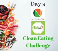 Day 9 30-Day Clean Eating Challenge