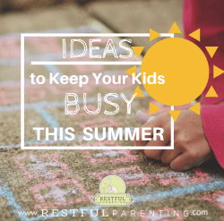 Ideas To Keep Your Kids Busy This Summer