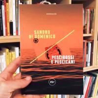"""Denuncia, inchiesta e capacità giornalistiche: Di Domenico in libreria con """"Pescirossi e pescicani"""""""