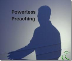 PowerlessPreaching