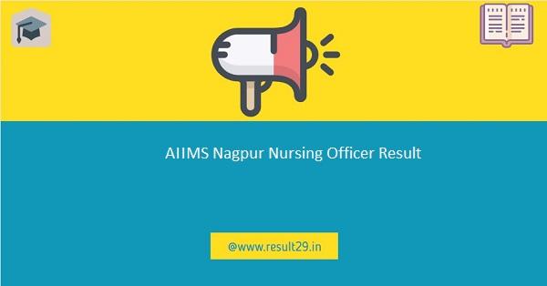 AIIMS Nagpur Nursing Officer Result