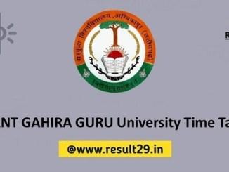 SANT GAHIRA GURU University Time Table 2020