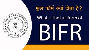 Full Form of BIFR